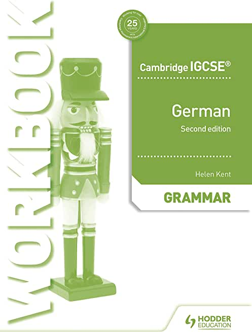 Cambridge IGCSE™ German Grammar Workbook Second Edition