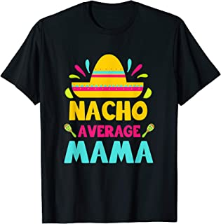 nacho average mama