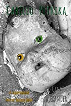 Cabello: Petrika: A supernatural horror fantasy fable