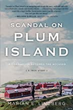 Scandal On Plum Island: A Commander Becomes the Accused