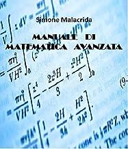 Manuale di matematica avanzata (Italian Edition)
