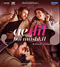 Ae Dil Hai Mushkil Hindi 2016 Bollywood Film Valentine's Day ROMANTIC