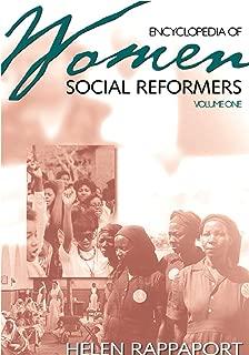 Encyclopedia of Women Social Reformers: Volume One A-L, Volume Two M-Z: Encyclopedia of Women Social Reformers [2 volumes] (Biographical Dictionaries)