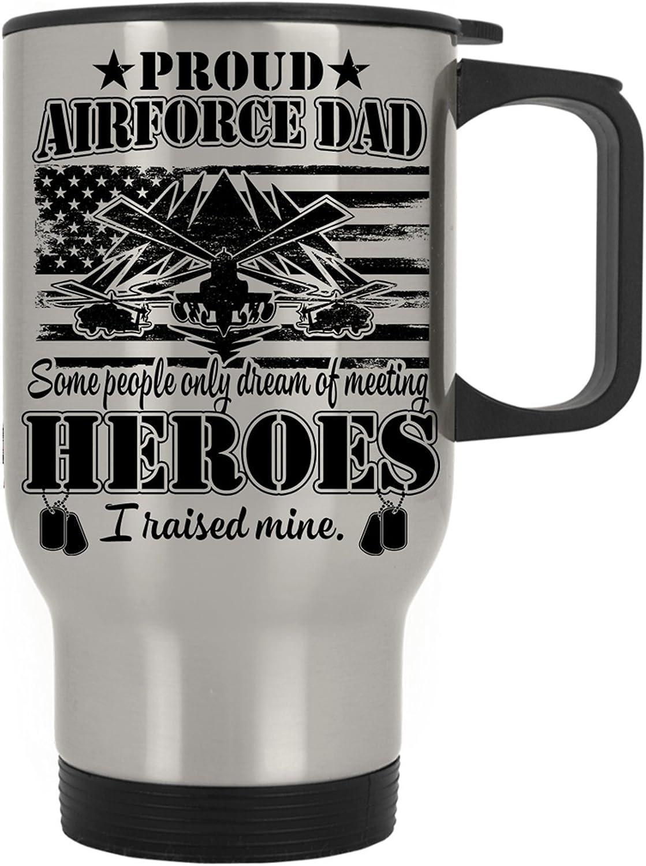 US Air Force Dad United States Veteran Military USAF Pride Gift I Raised Mine Travel Mug