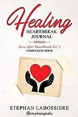 Healing Heartbreak Journal Paperback