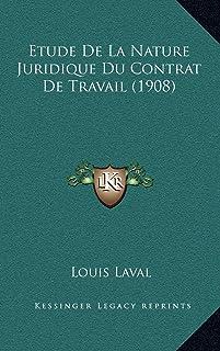 Etude De La Nature Juridique Du Contrat De Travail (1908)