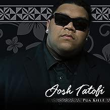 Best josh tatofi music Reviews