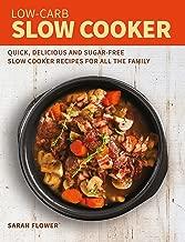 low-carb بطيئة فرن: سريعة و اللذيذة و sugar-free بطيئة فرن recipes لجميع أفراد العائلة