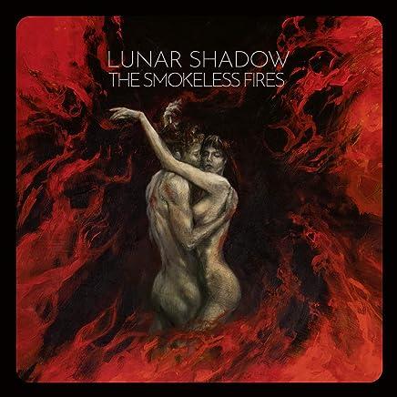 Lunar Shadow - The Smokeless Fires (2019) LEAK ALBUM
