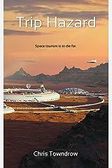Trip Hazard (Enna Dacourt Book 3) Kindle Edition