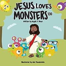 Jesus Loves Little Monsters Too: Story with Black Jesus