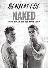 Scaricare Libri Naked. Tutto quello che non avete visto PDF