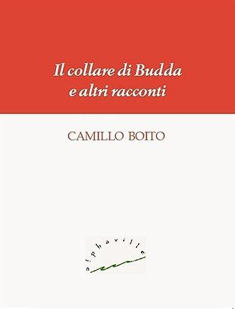 Il collare di Budda e altri racconti (Biblioteca italiana Vol. 17)