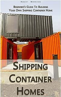 Mejor Container House How To Build de 2020 - Mejor valorados y revisados