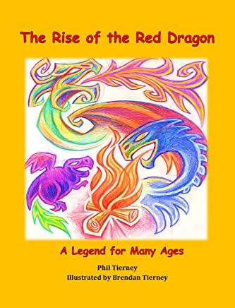 The Rise of the Red Dragon: A Legend for Many Ages