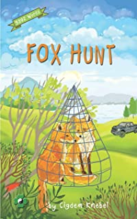 Fox Hunt: Decodable Chapter Book for Kids with Dyslexia
