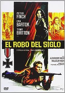El Robo Del Siglo (Operation Amsterdam)