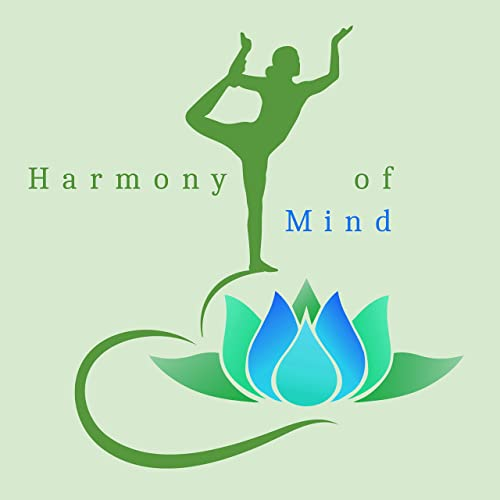 Harmony of Mind - Meditation Music, Yoga, Better ...