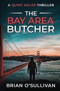 The Bay Area Butcher: (Quint Adler Book 2)