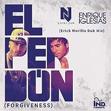 El Perdón ((Forgiveness)[Erick Morillo Dub Mix])