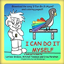 I Can Do It Myself: a picture book put to music