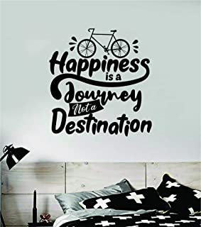 Happiness is a Journey Quote Wall Decal Sticker Bedroom Home Room Art Vinyl Inspirational Motivational Teen Decor Decoration Positive School Playroom Nursery Love Family Happy Bike Bicycle Sports