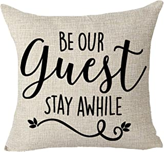 FELENIW Be Our Guest Stay Awhile Family Friends Gift Throw Pillow Cover Cushion Case Cotton Linen Material Decorative 18
