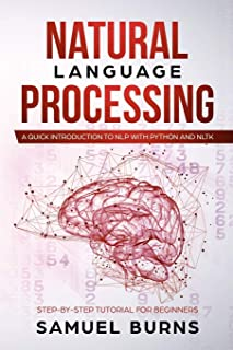Natural Language Processing: A Quick Introduction to NLP with Python and NLTK (Step-by-Step Tutorial for Beginners)