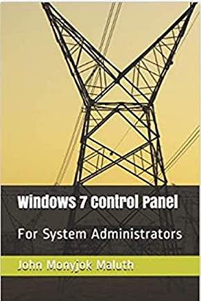 Windows 7 Control Panel: For System Administrators (English Edition)