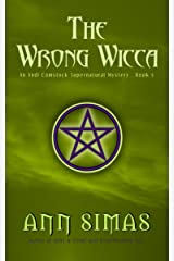 THE WRONG WICCA: An Andi Comstock Supernatural Mystery (Book 5) (Andi Comstock Supernatural Mysteries) Kindle Edition