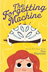 The Forgetting Machine (The Flinkwater Chronicles Book 2) Kindle Edition
