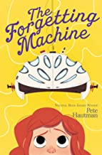 The Forgetting Machine (Volume 2) (The Flinkwater Chronicles)