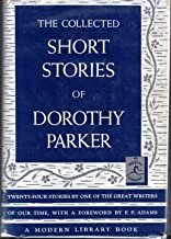 The Collected Short Stories of Dorothy Parker