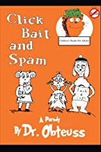 Click Bait and Spam (Children's Books for Adults)