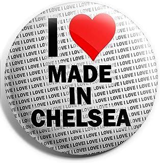 Grand badge I Love Made in Chelsea – 75 mm – Cadeau – Anniversaire – Noël