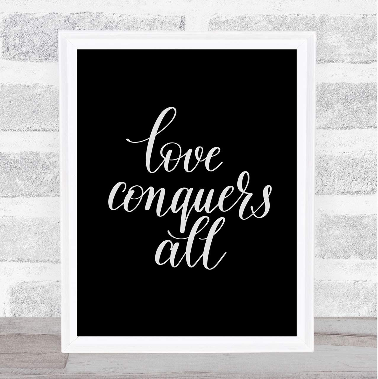 Conquer all can quote love Love Conquers