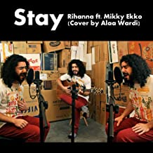 Stay (Rihanna ft. Mikky Ekko Cover)