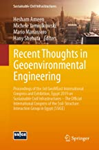 Recent Thoughts in Geoenvironmental Engineering: Proceedings of the 3rd GeoMEast International Congress and Exhibition, Egypt 2019 on Sustainable Civil ... Interaction Group in Egypt (SSIGE)