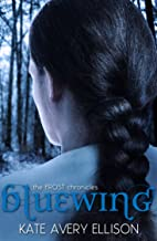 Bluewing (The Frost Chronicles Book 4)