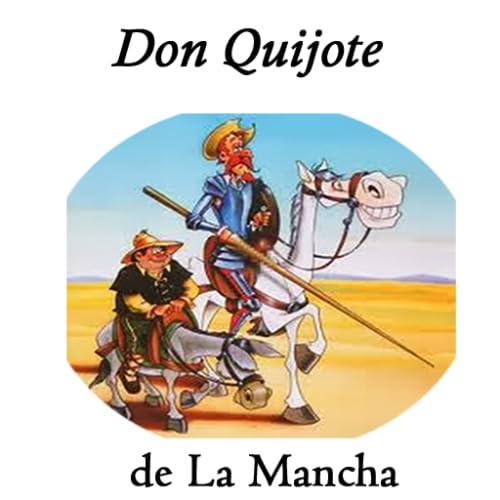 Don Quijote de la Mancha in Spanish