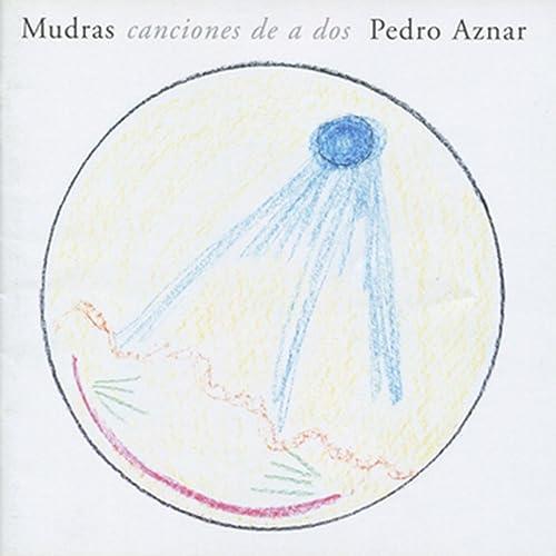 Mudras Canciones de a Dos de Pedro Aznar en Amazon Music
