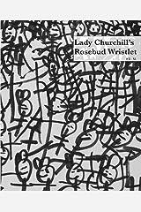 Lady Churchill's Rosebud Wristlet No. 31 Kindle Edition