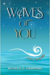 Waves of You: Love Poems Kindle Edition