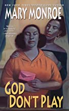 God Don't Play (God Don't Like Ugly Book 3)