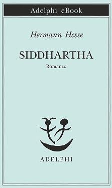 Siddhartha (Piccola biblioteca Adelphi Vol. 32) (Italian Edition)
