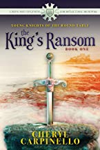 The King's Ransom: Young Knights of the Round Table