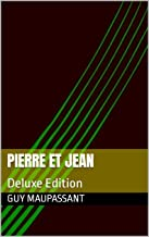 Pierre et Jean: Deluxe Edition (French Edition)