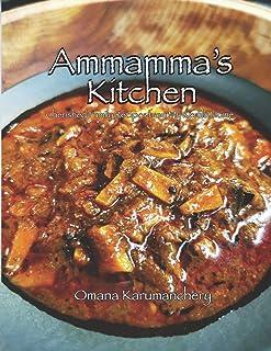 Ammamma's Kitchen: Cherished Family Recipes from My Kerala Home