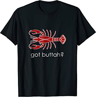 Cool Seafood Tees - Got Buttah? Lobster Lover T-Shirt