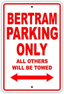 Bertram Parking Only All Others Will Be Towed Boat Ship Yacht Marina Lake Dock Yawl Craftmanship Metal Aluminum 12